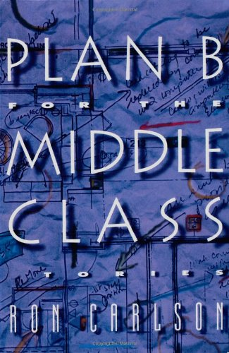 9780393331820: Plan B for the Middle Class: Stories