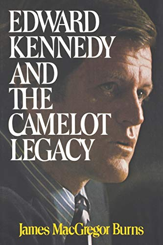 9780393331844: Edward Kennedy and the Camelot Legacy