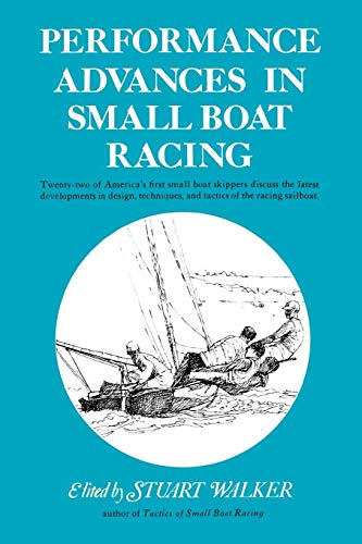 9780393331868: Performance Advances in Small Boat Racing