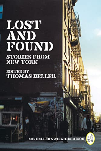 9780393331912: Lost and Found: Stories from New York (Mr. Beller's Neighborhood)