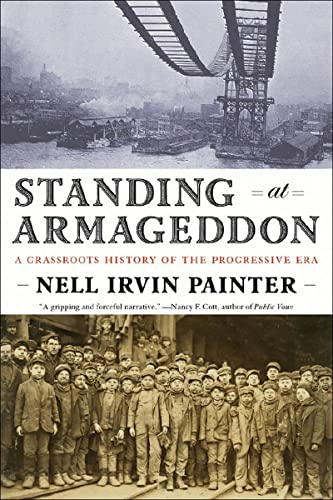 9780393331929: Standing at Armageddon: A Grassroots History of the Progressive Era