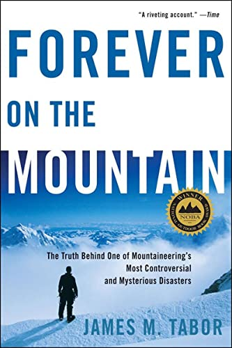 9780393331967: Forever on the Mountain: The Truth Behind One of Mountaineering's Most Controversial and Mysterious Disasters
