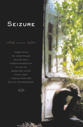 9780393331974: Seizure: A Novel