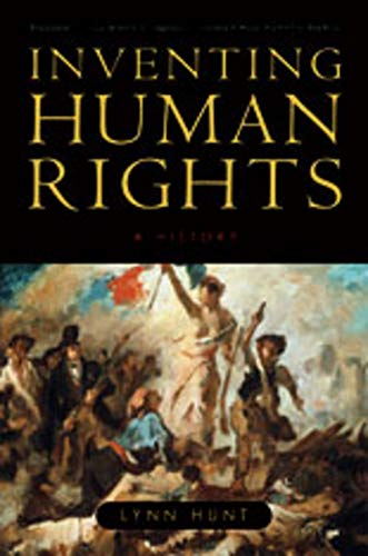9780393331998: Inventing Human Rights: A History