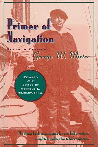9780393332100: Primer of Navigation (Seventh Edition)