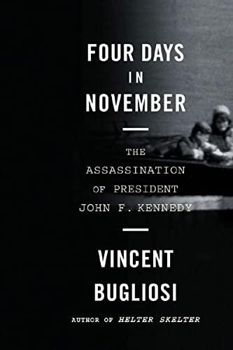 9780393332155: Four Days in November: The Assassination of President John F. Kennedy