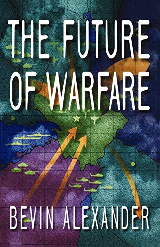 9780393332407: The Future of Warfare