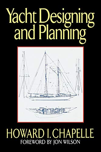Yacht Designing and Planning (0393332594) by Chapelle, Howard I.