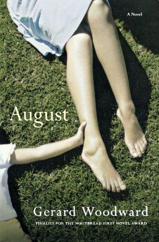 August: A Novel: Woodward, Gerard