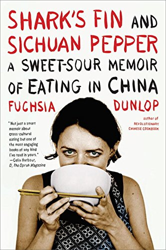 9780393332889: Shark's Fin and Sichuan Pepper: A Sweet-Sour Memoir of Eating in China