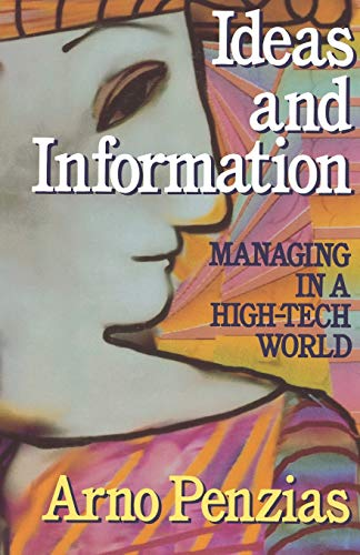 9780393333213: Ideas and Information: Managing in a High-Tech World