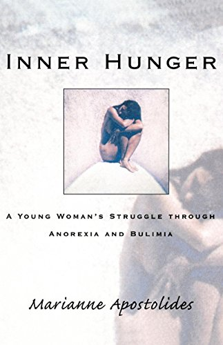 9780393333251: Inner Hunger: A Young Woman's Struggle through Anorexia and Bulimia