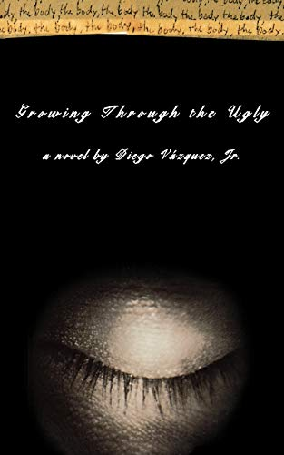 9780393333466: Growing Through the Ugly: A Novel