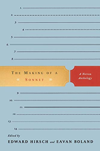 9780393333534: The Making of a Sonnet: A Norton Anthology