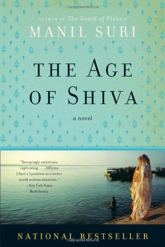 9780393333633: The Age of Shiva: A Novel