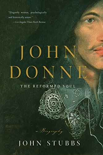 9780393333664: John Donne: The Reformed Soul: A Biography