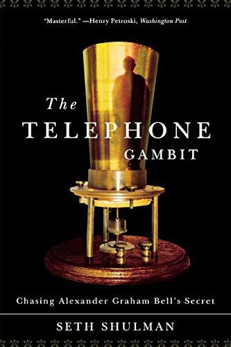 9780393333688: The Telephone Gambit: Chasing Alexander Graham Bell's Secret