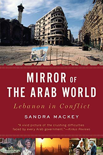 9780393333749: Mirror of the Arab World: Lebanon in Conflict