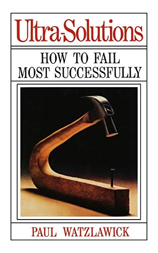 9780393333763: Ultra-Solutions - How to Fail Most Successfully