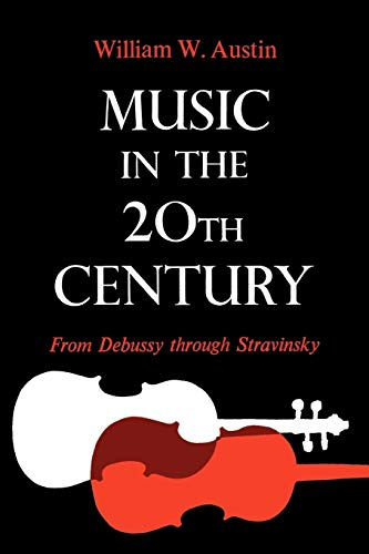 9780393333893: Music In 20Th Century: From Debussy Through Stravinsky