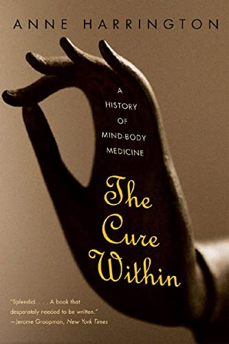 9780393333978: The Cure Within: A History of Mind-Body Medicine