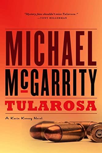 Tularosa: A Kevin Kerney Novel (Kevin Kerney Novels) (039333399X) by Michael McGarrity