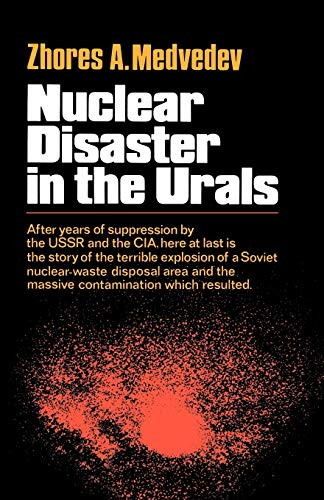 9780393334111: Nuclear Disaster in the Urals