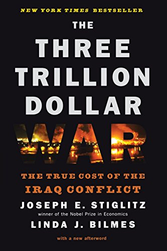 9780393334173: The Three Trillion Dollar War: The True Cost of the Iraq Conflict