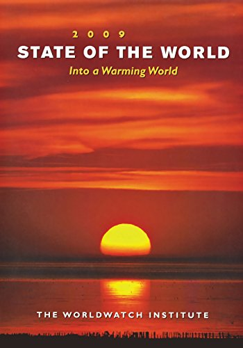 9780393334180: State of the World 2009: Into a Warming World (State of the World)