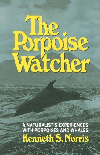 THE PORPOISE WATCHER: Norris S Kenneth