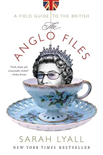 9780393334760: The Anglo Files: A Field Guide to the British