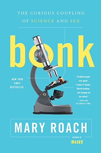9780393334791: Bonk - The Curious Coupling of Science and Sex