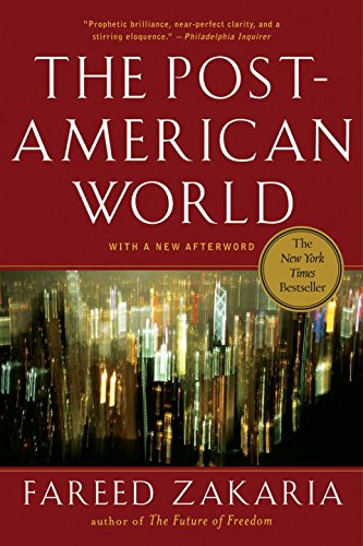 9780393334807: The Post-American World