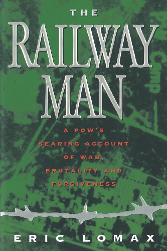 9780393334982: Railway Man: A POW's Searing Account of War, Brutality and Forgiveness