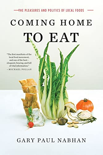 9780393335057: Coming Home to Eat: The Pleasures and Politics of Local Food