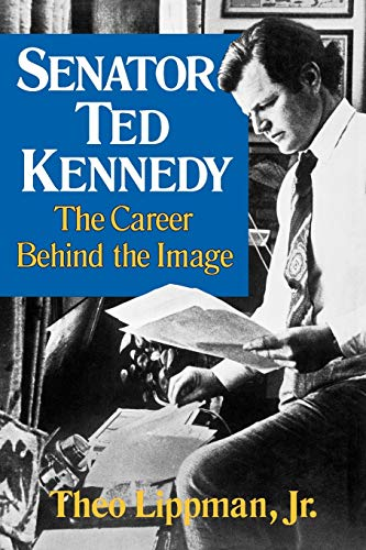 9780393335262: Senator Ted Kennedy: The Career Behind the Image
