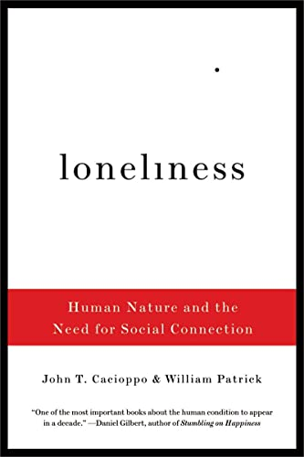 9780393335286: Loneliness: Human Nature and the Need for Social Connection