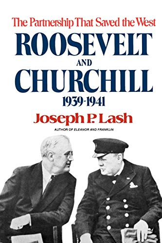 9780393335415: Roosevelt and Churchill: The Partnership That Saved the West, 1939-1941