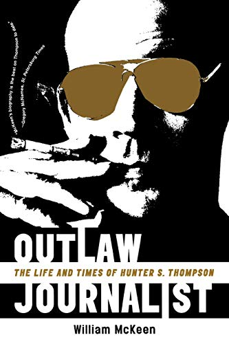 9780393335453: Outlaw Journalist: The Life and Times of Hunter S. Thompson