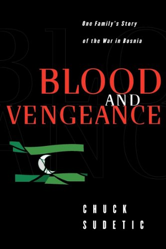 9780393335484: Blood and Vengeance: One Family's Story of the War in Bosnia
