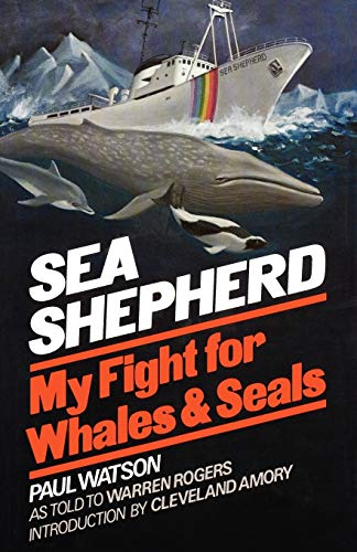 9780393335804: Sea Shepherd: My Fight for Whales and Seals