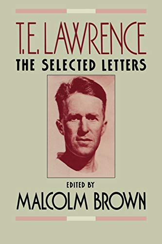 9780393335972: T.E. Lawrence: The Selected Letters
