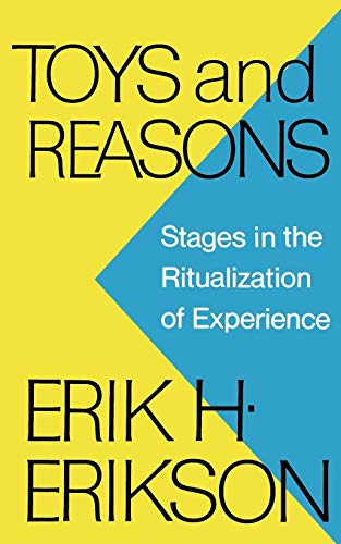 9780393336184: Toys and Reasons: Stages in the Ritualization of Experience