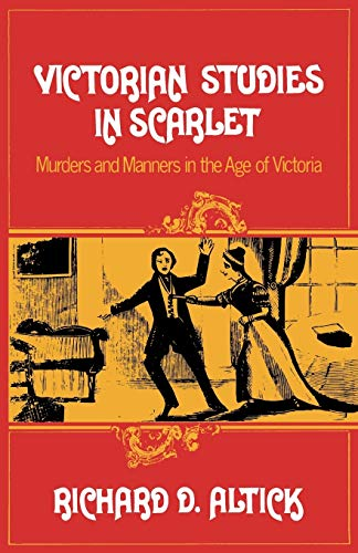 9780393336245: Victorian Studies in Scarlet: Murders and Manners in the Age of Victoria