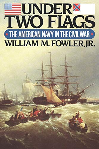 9780393336344: Under Two Flags: The American Navy in the Civil War