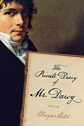 The Private Diary of Mr. Darcy: A Novel (0393336360) by Maya Slater