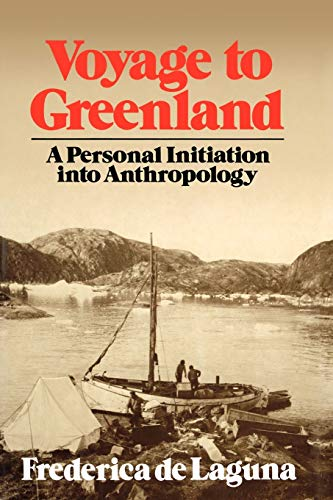 9780393336382: Voyage to Greenland: A Personal Initiation into Anthroplogy