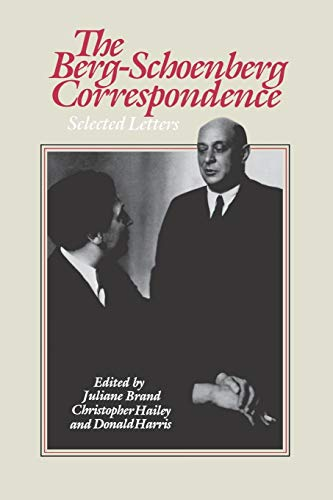 9780393336399: The Berg-Schoenberg Correspondence: Selected Letters