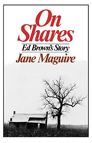 On Shares: Ed Brown's Story: Jane Maguire