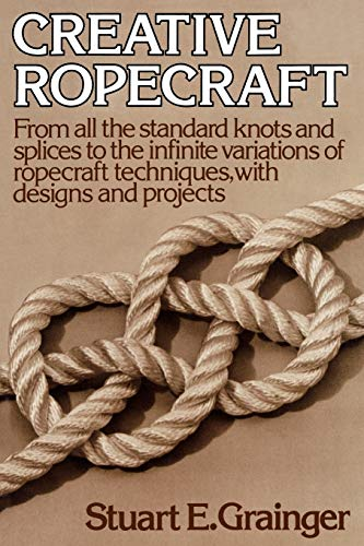 9780393336528: Creative Ropecraft